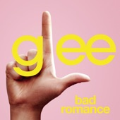 Bad Romance (Glee Cast Version) - Single