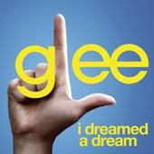 I Dreamed a Dream (Glee Cast Version) [Feat. Idina Menzel] - Single