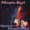Station Identification, Magic Red
