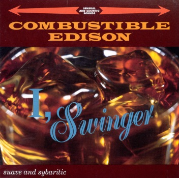 Combustible Edison I, Swinger 1994-adds
