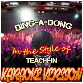 Ding-A-Dong (In the Style of Teach-In) [Karaoke Version]