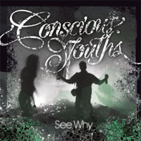 CONSCIOUS YOUTHS - Keep It Burning