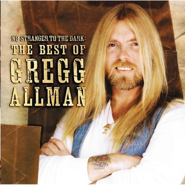 No Stranger to the Dark The Best of Gregg Allman Gregg Allman CD cover