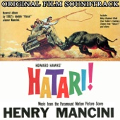 Hatari! (Original Film Soundtrack) - Henry Mancini and His Orchestra