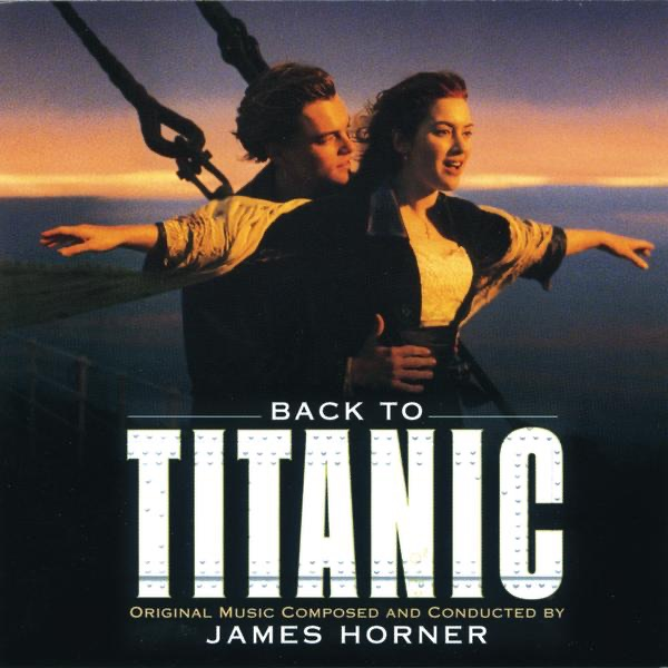 Back to Titanic (More Music from the Motion Picture) by James ...