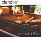 Piano Bar - Jazz Meets Classic