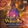Chants for Wisdom