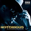 Notorious (Music from and Inspired By the Original Motion Picture), The Notorious B.I.G.