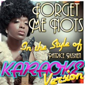 Forget Me Nots (In the Style of Patrice Rushen) [Karaoke Version]