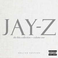 The Hits Collection, Vol. One (Deluxe Edition) - JAY Z