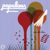 Queue for Love, Populous
