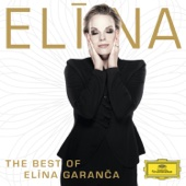 The Best Of Elina Garanca - Elīna Garanča