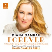 Porgy and Bess: Summertime - David Charles Abell, Diana Damrau & Royal Liverpool Philharmonic Orchestra
