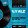 Ray Charles chante et joue le blues (Mono version), Ray Charles
