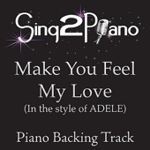 [Download] Make You Feel My Love (In the Style of Adele) [Piano Backing Karaoke Version] MP3