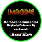 Imagine (Originally Performed By Emeli Sande) [Instrumental Version]