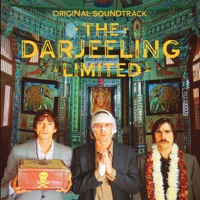 The Darjeeling Limited - Official Soundtrack