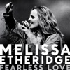 Fearless Love, Melissa Etheridge