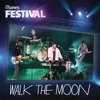 iTunes Festival: London 2012 - EP, WALK THE MOON
