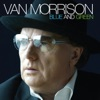 Blue and Green - Single, Van Morrison