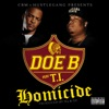 Homicide (feat. T.I.) - Single, Doe B