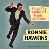 A Poor Wayfaring Stranger (Bonus Track) - Ronnie Hawkins