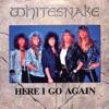 Here I Go Again '87 (Remastered) - Single, Whitesnake