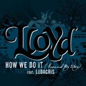 "How We Do It ""Around My Way"" (feat. Ludacris) - Single"