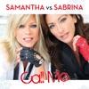 Call Me (Samantha vs. Sabrina)