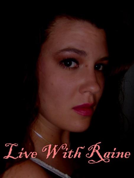 Live with Raine