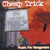 Music for Hangovers (Music from the DVD) [Live], Cheap Trick