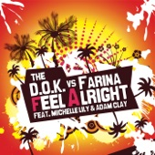 Feel Alright (feat. Michelle Lily, Adam Clay)