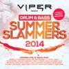 Viper Presents: Drum & Bass Summer Slammers 2014, Various Artists