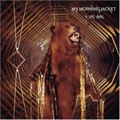 One Big Holiday - My Morning Jacket