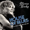 House Of Blues (Live), Stevie Nicks