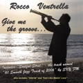 Rocco Ventrella Say Goodbye