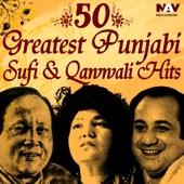 50 Greatest Punjabi Best of Sufi & Qawwali Hits Songs