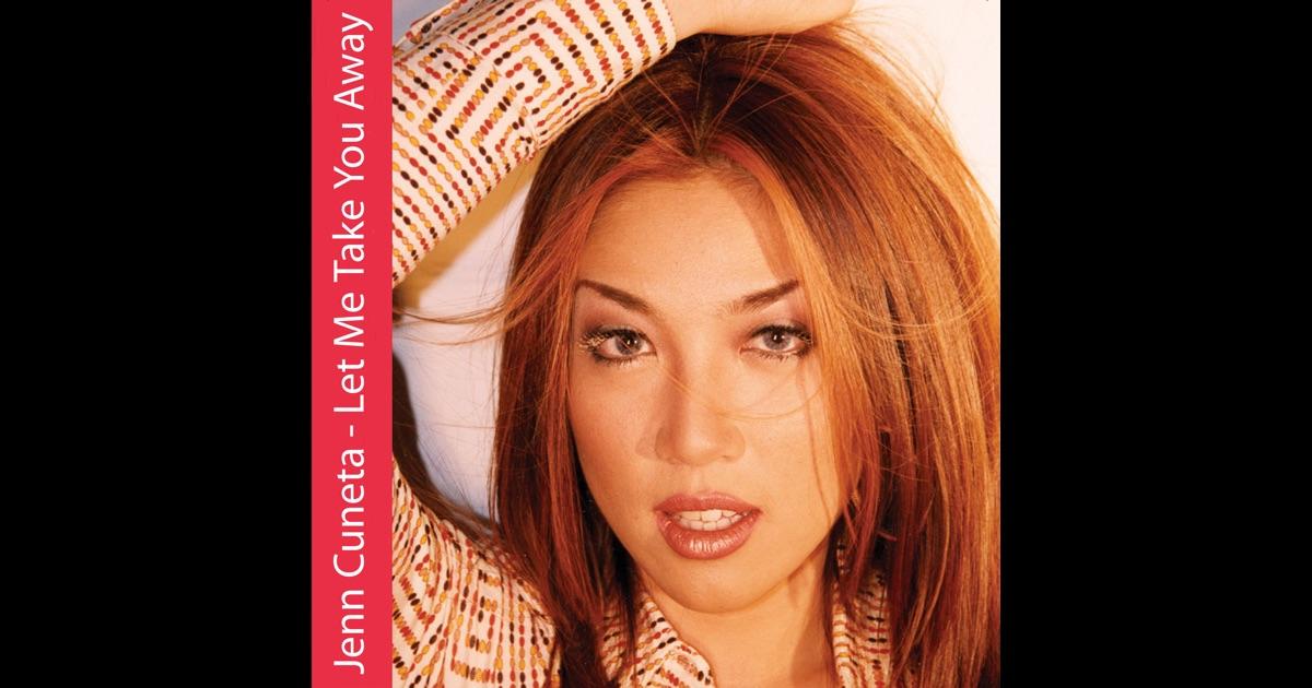 Jenn Cuneta - Let Me Take You Away