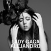 Alejandro - Single, Lady Gaga