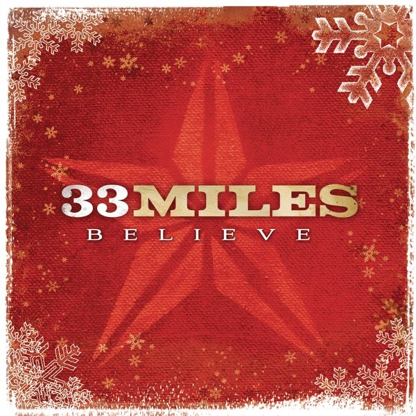 O Come All Ye Faithful (Sing To The King) by 33 Miles