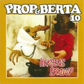 Prop Og Berta 10 (Heksens Bryllup)
