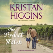 Kristan Higgins - The Perfect Match: The Blue Heron Series, Book 2 (Unabridged)  artwork