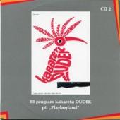 """III program kabaretu Dudek pt. """"Playboyland"""""""
