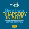 The Works - Gershwin: Rhapsody in Blue