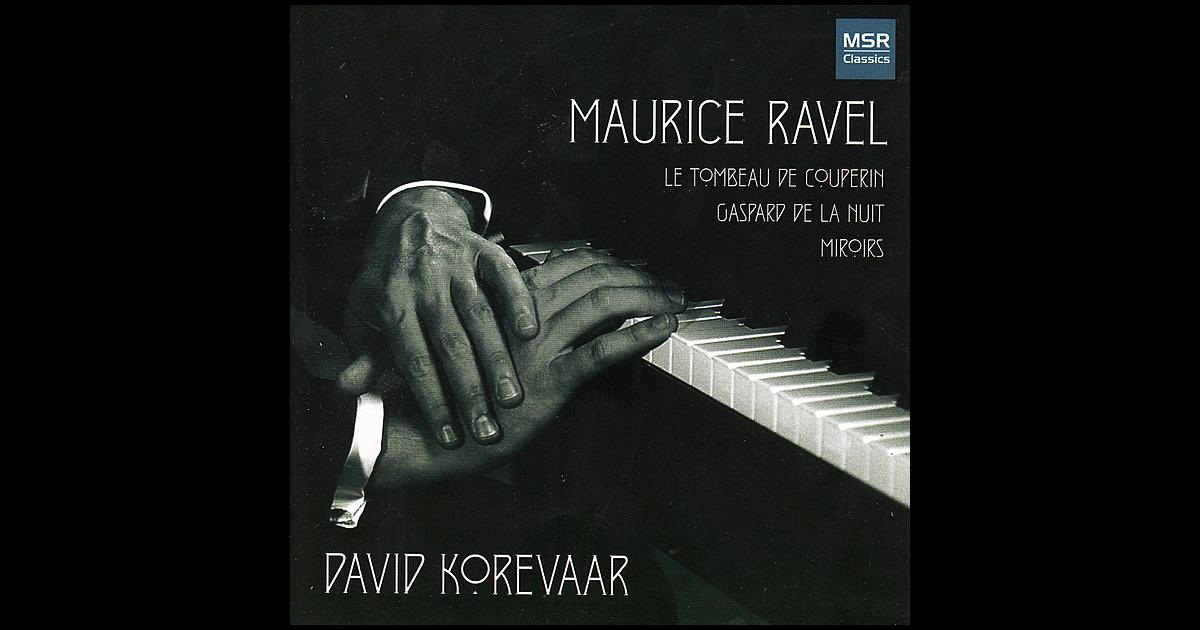 Ravel le tombeau de couperin gaspard de la nuit for Application miroir pc
