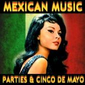 Mexican Music Parties & Cinco de Mayo