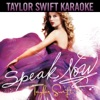 Speak Now (Karaoke Version), Taylor Swift