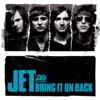 Bring It On Back - Single, Jet