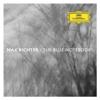 Max Richter Orchestra & Lorenz Dangel