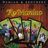 Ro-Maniac 1 (with Brothers) - Damian Draghici